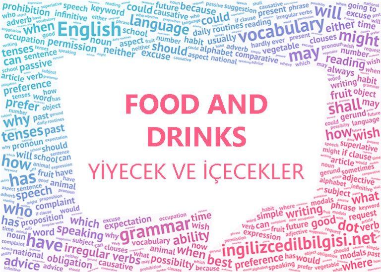 İngilizce Yiyecekler ve İçecekler – Food and Drinks