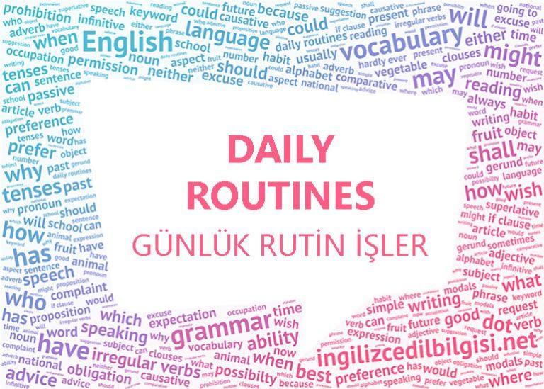 İngilizce Günlük Rutin İşler – Daily Routines