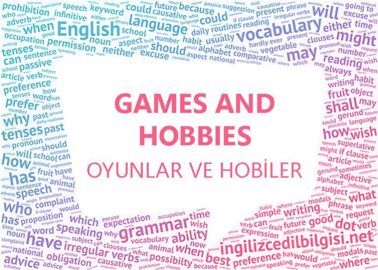 İngilizce Oyunlar ve Hobiler – Games and Hobbies