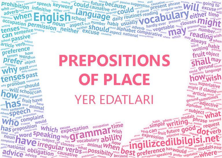 İngilizce Yer Edatları – Preposition of Place