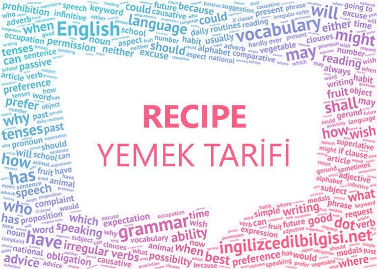 İngilizce Yemek Tarifi – Recipe
