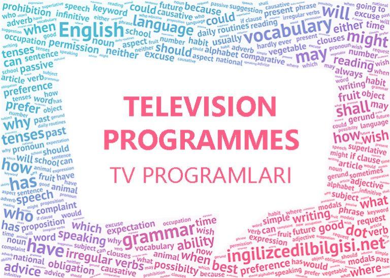 İngilizce Televizyon Programları – TV Programmes