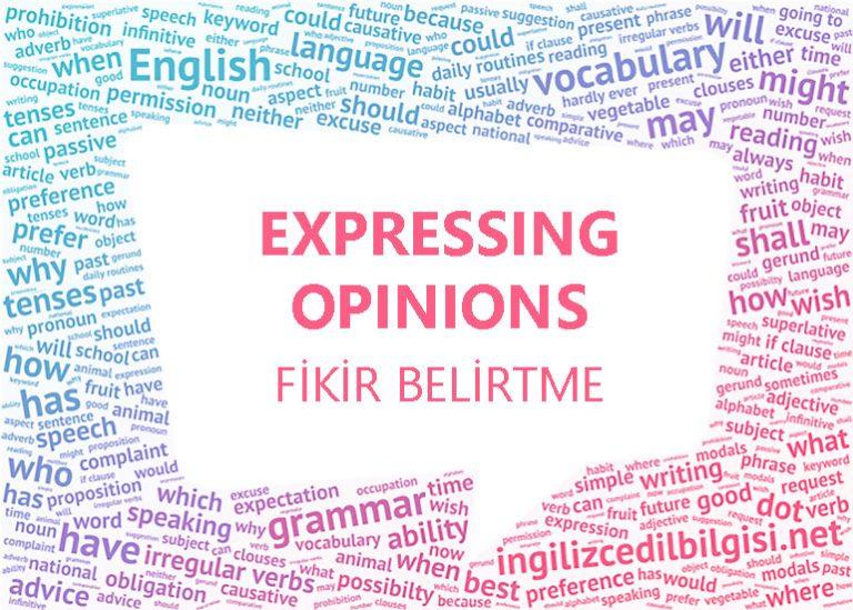 İngilizce Fikir Belirtme – Expressing Opinions