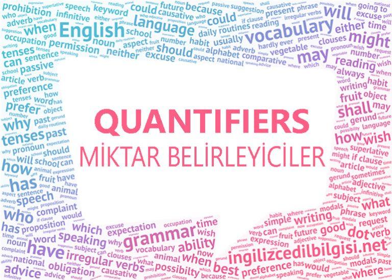 İngilizce Miktar Belirleyiciler – Quantifiers