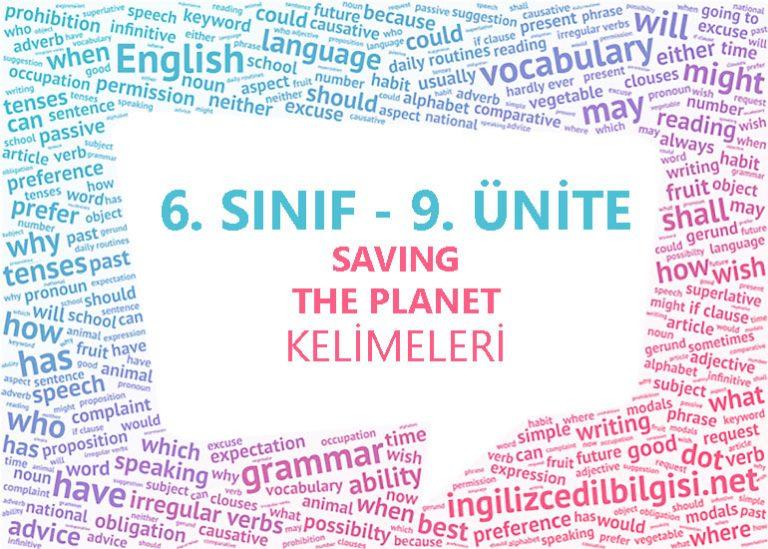 6. Sınıf İngilizce 9. Ünite Saving The Planet Kelimeleri